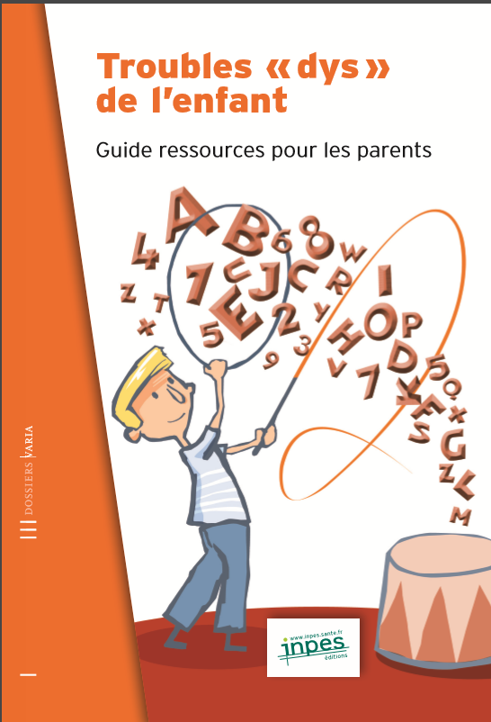trouble dys de l'enfant par INPES